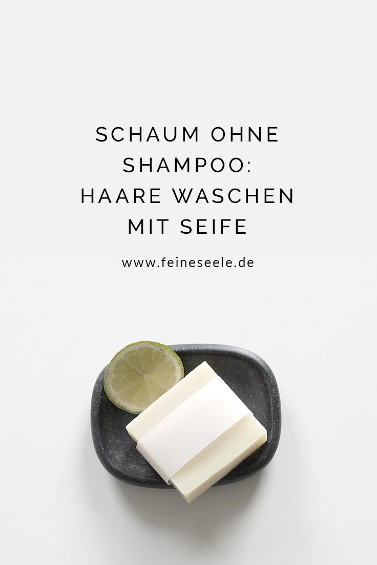 Haare waschen mit Haarwaschseife, Stefanie Adam, www.feineseele.de