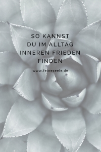 Inneren Frieden finden, Stefanie Adam, www.feineseele.de