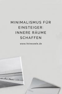 Minimalismus für Einsteiger | Stefanie Adam | www.feineseele.de