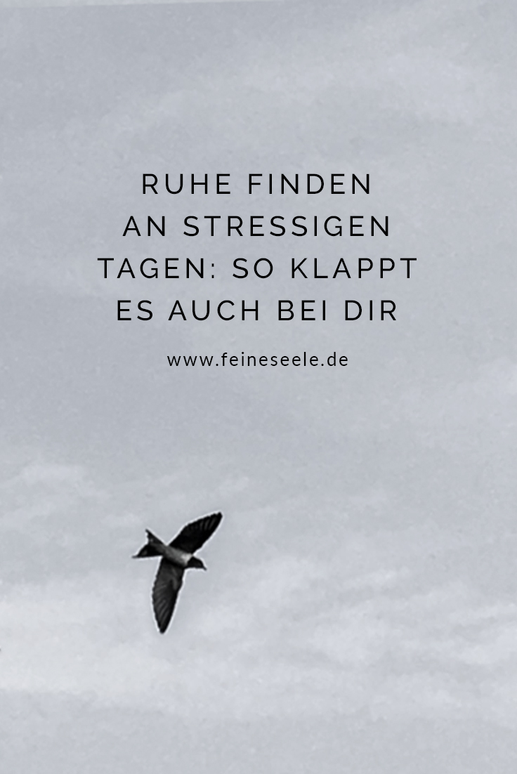 Ruhe finden, Stefanie Adam, www.feineseele.de