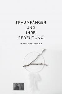 Traumfänger Bedeutung, Stefanie Adam, www.feineseele.de