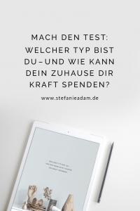 """Persönlichkeitstest """"Welcher Typ bist du – und wie kann dein Zuhause dir Kraft spenden?   Stefanie Adam   www.feineseele.de"""