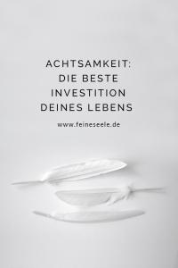 Achtsamkeit im Alltag // Stefanie Adam, www.feineseele.de